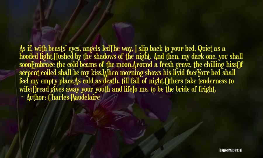Death Take Me Away Quotes By Charles Baudelaire