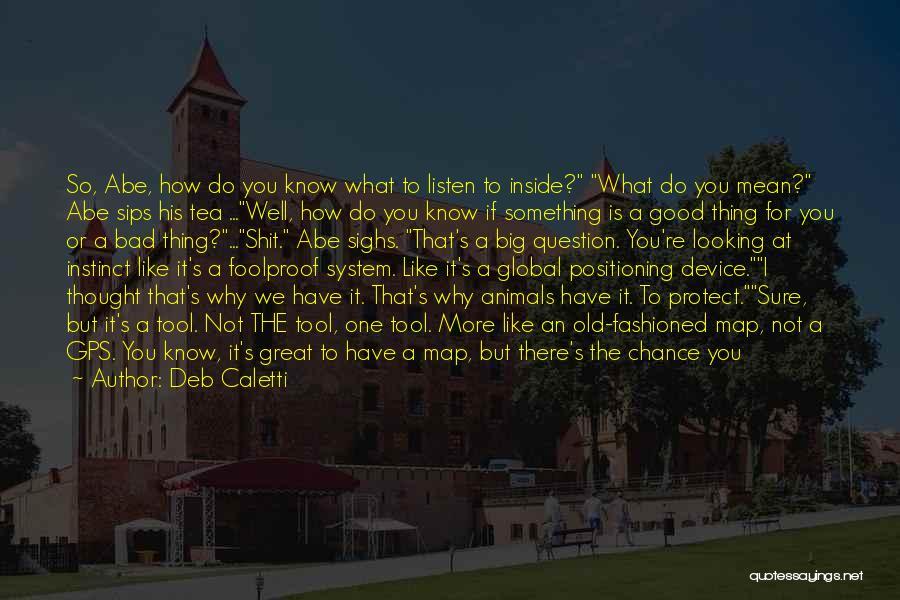 Deb Caletti Quotes 1021583