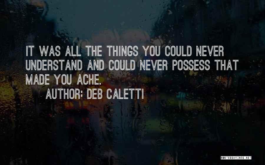 Deb Caletti Quotes 102630