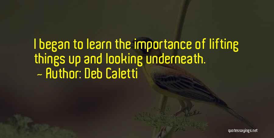 Deb Caletti Quotes 1119967
