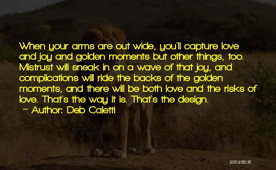 Deb Caletti Quotes 1196515