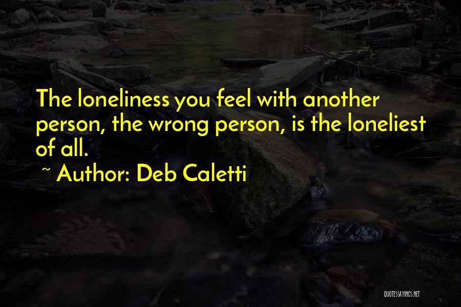 Deb Caletti Quotes 1233315
