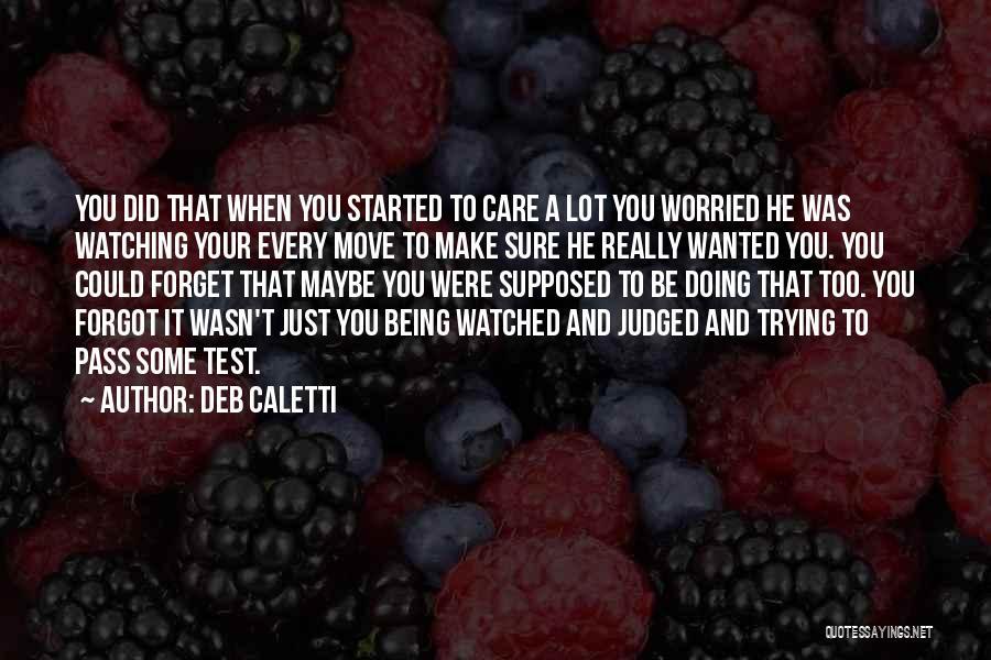 Deb Caletti Quotes 1371408