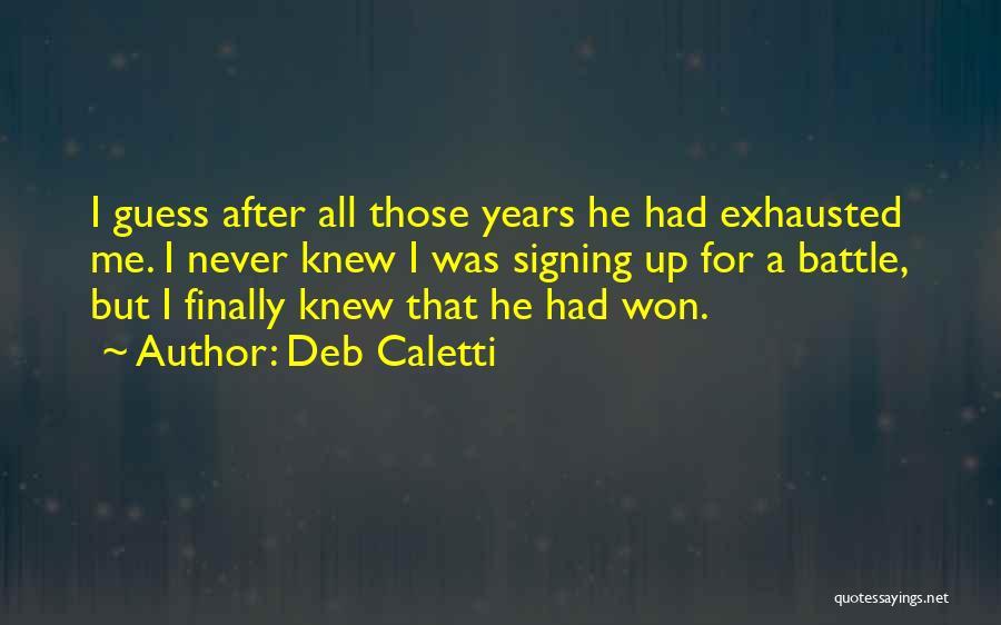 Deb Caletti Quotes 140309