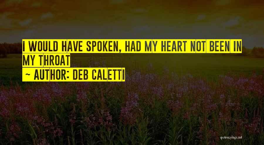 Deb Caletti Quotes 1486111