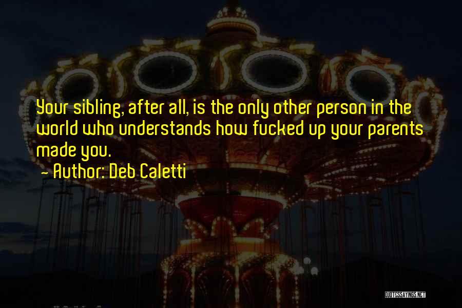 Deb Caletti Quotes 152537