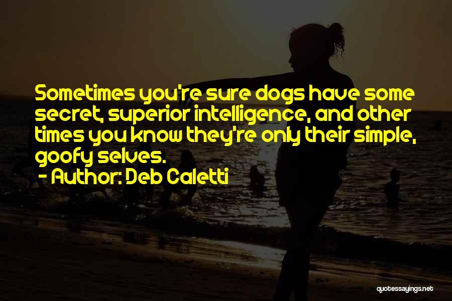 Deb Caletti Quotes 1526315