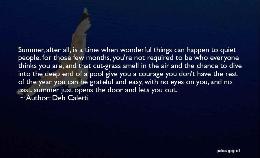 Deb Caletti Quotes 1548074