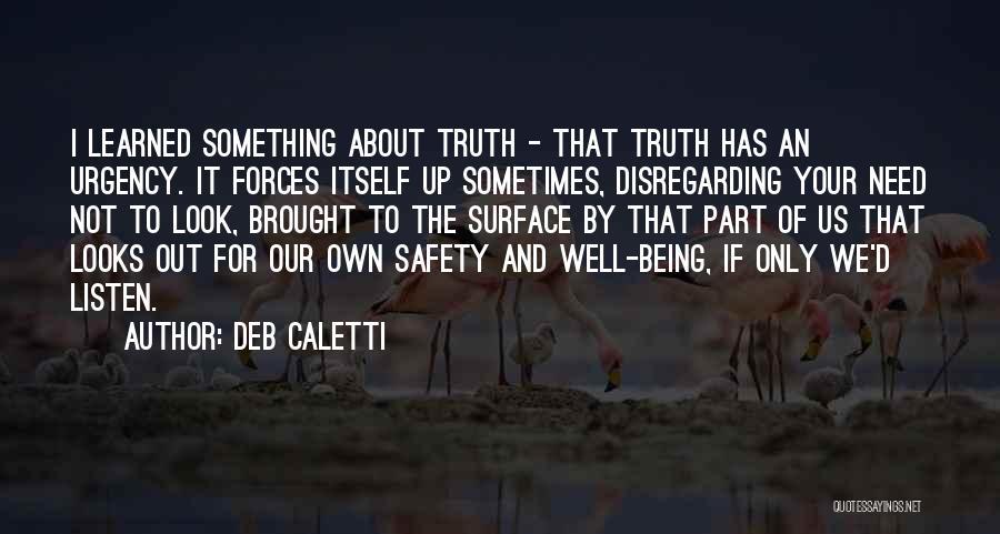 Deb Caletti Quotes 1550138