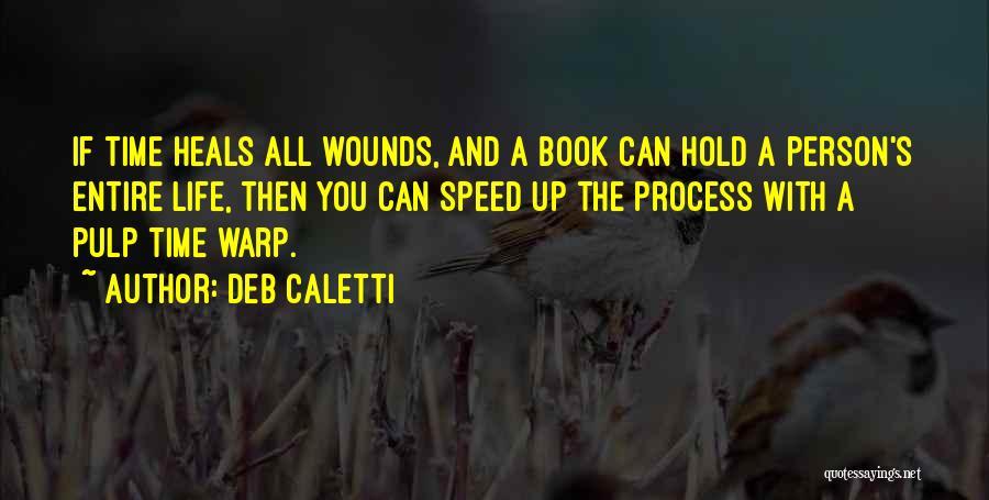 Deb Caletti Quotes 1665165