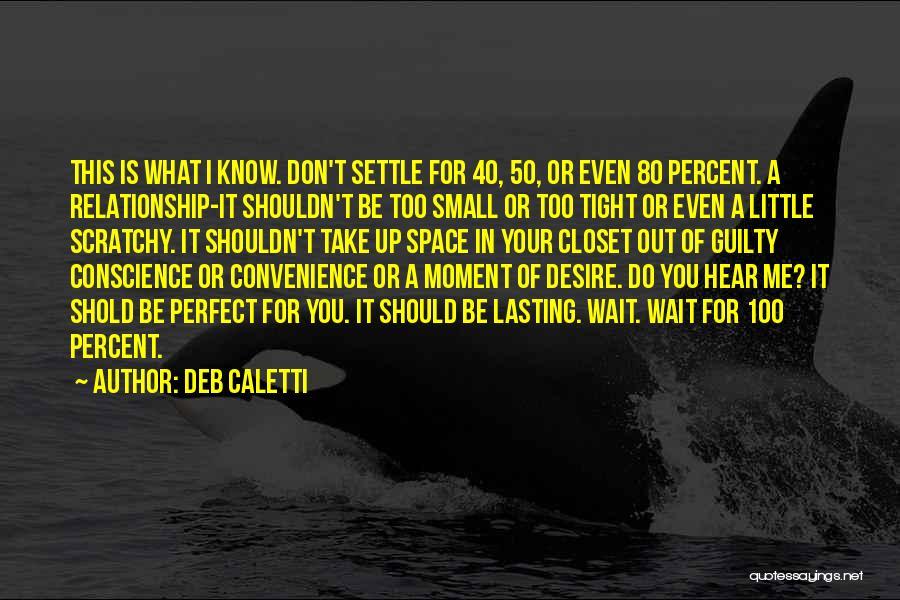 Deb Caletti Quotes 1684943