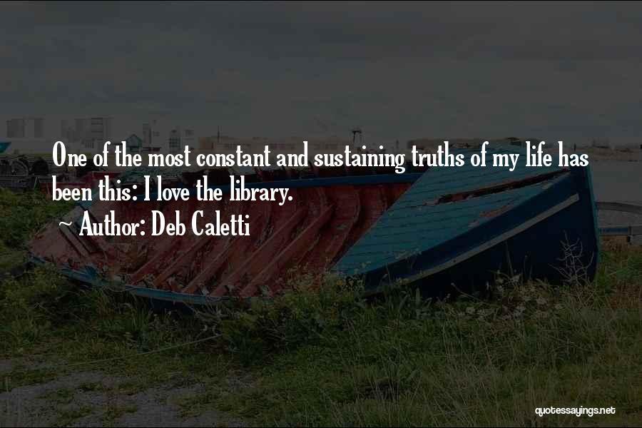 Deb Caletti Quotes 1912384