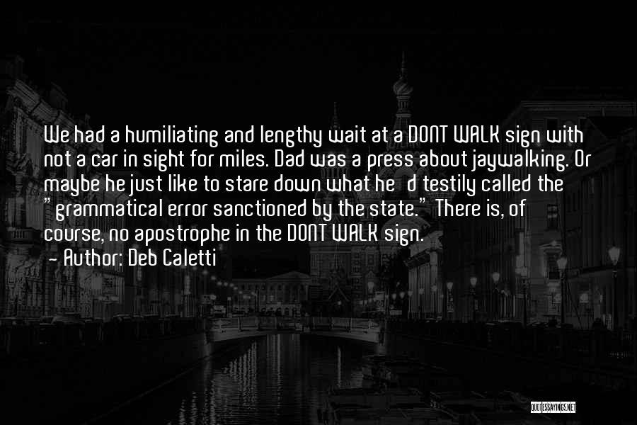 Deb Caletti Quotes 1948742