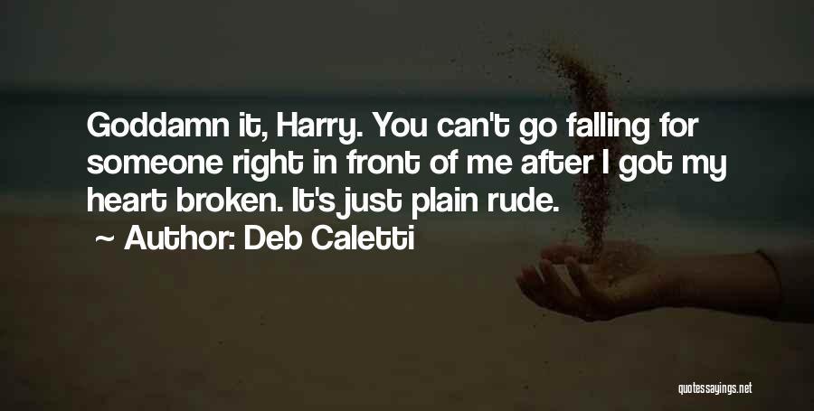 Deb Caletti Quotes 2057320
