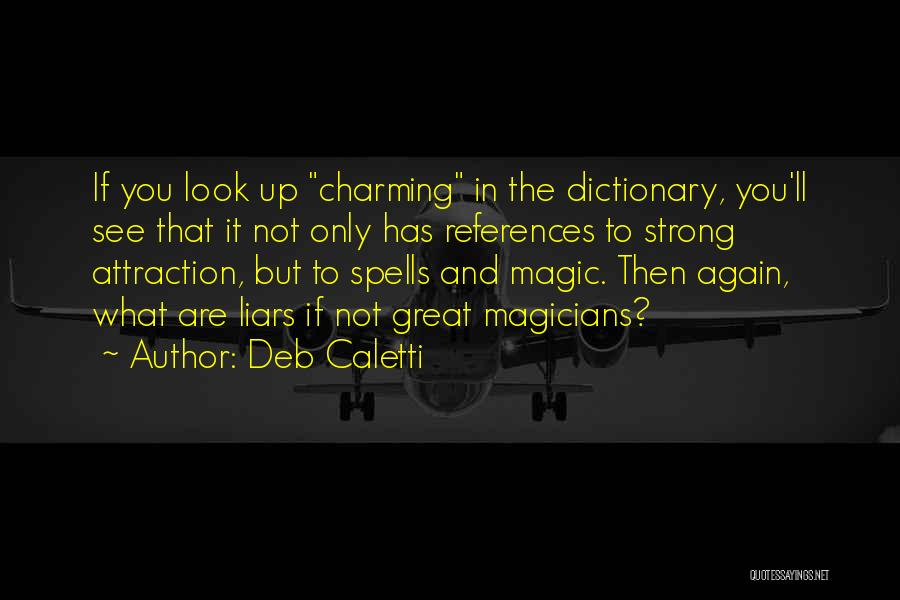 Deb Caletti Quotes 2136327