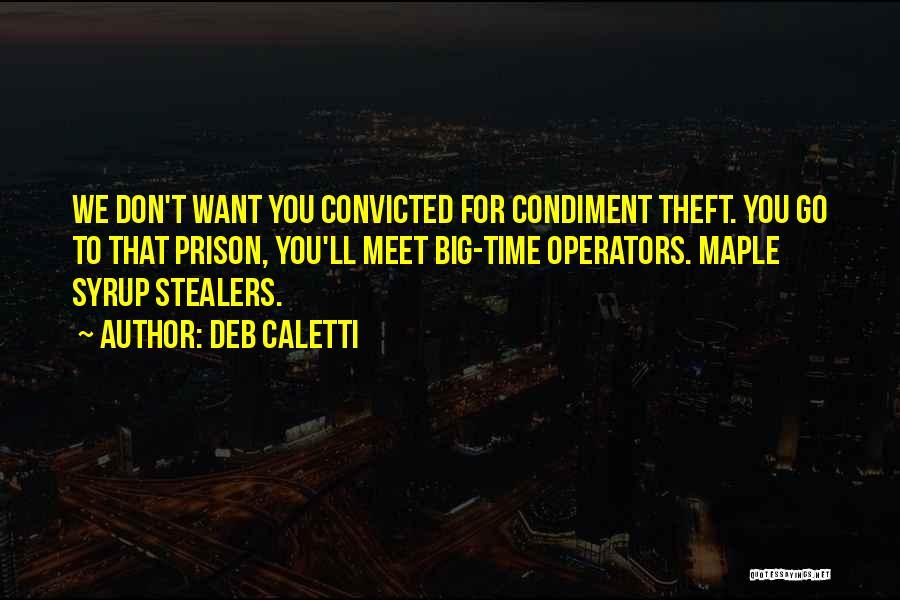 Deb Caletti Quotes 2151197