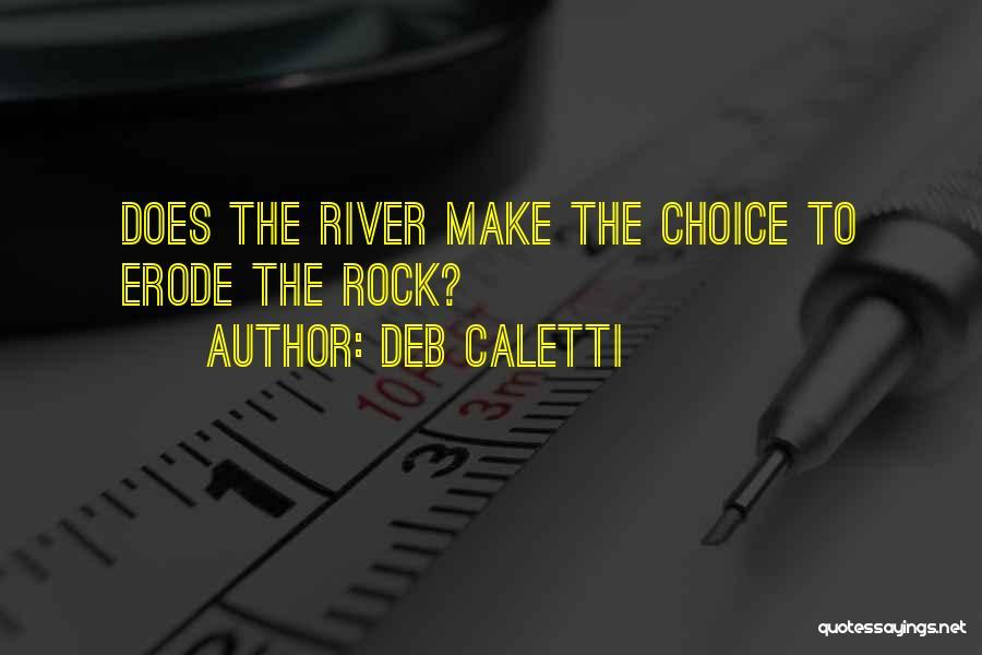 Deb Caletti Quotes 2152233