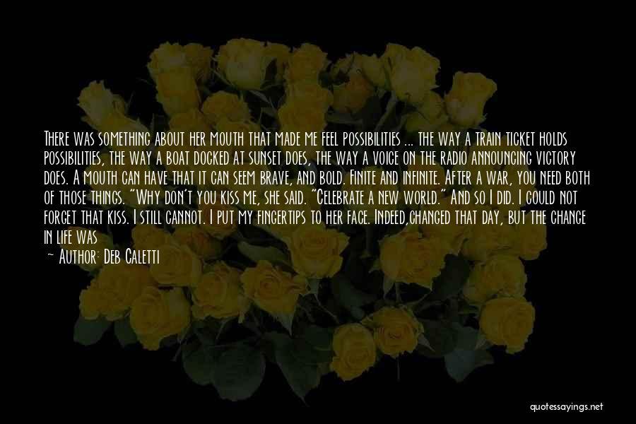 Deb Caletti Quotes 2171482