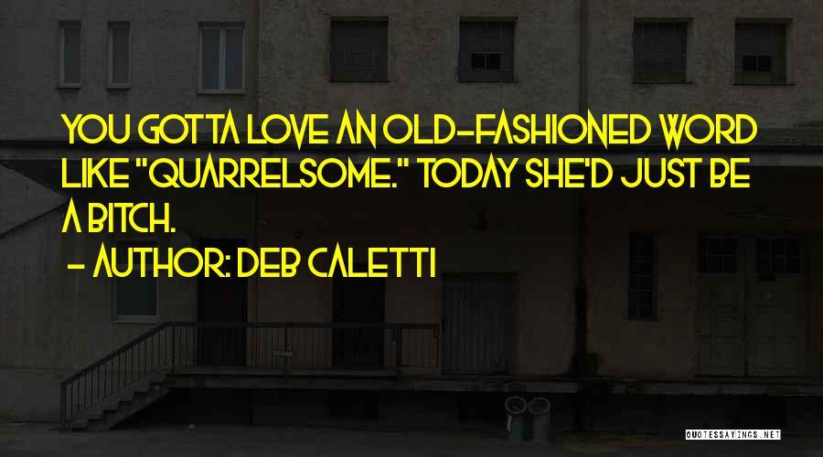 Deb Caletti Quotes 2226277