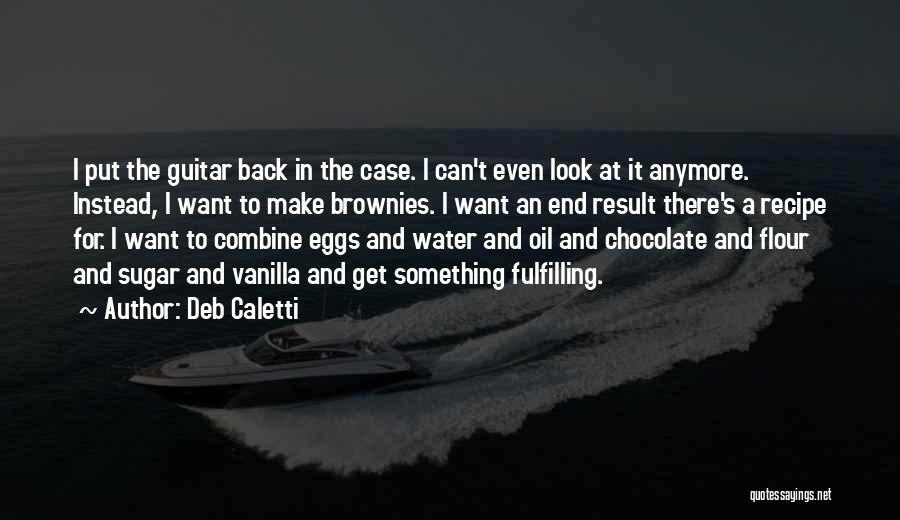 Deb Caletti Quotes 237788