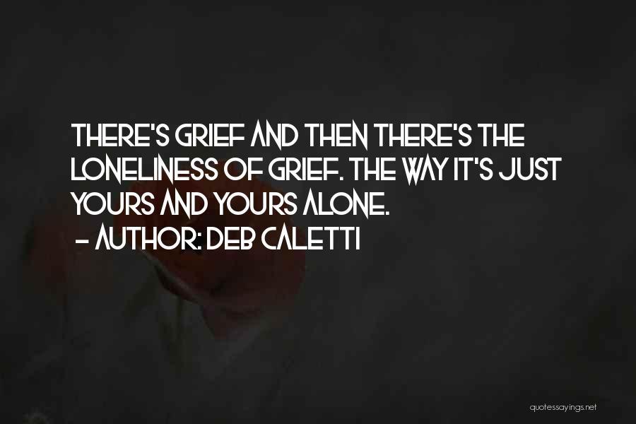 Deb Caletti Quotes 263968