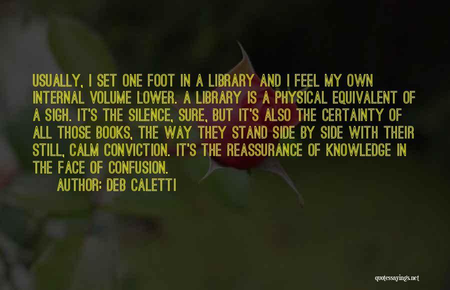 Deb Caletti Quotes 317639