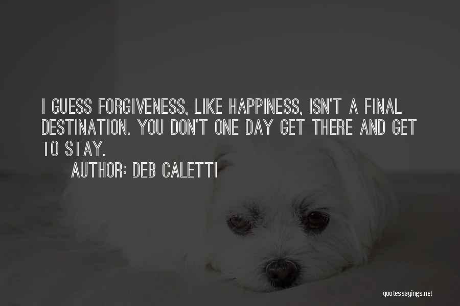 Deb Caletti Quotes 356624