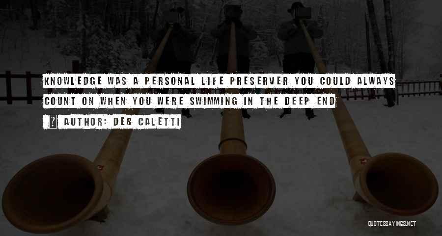 Deb Caletti Quotes 363482