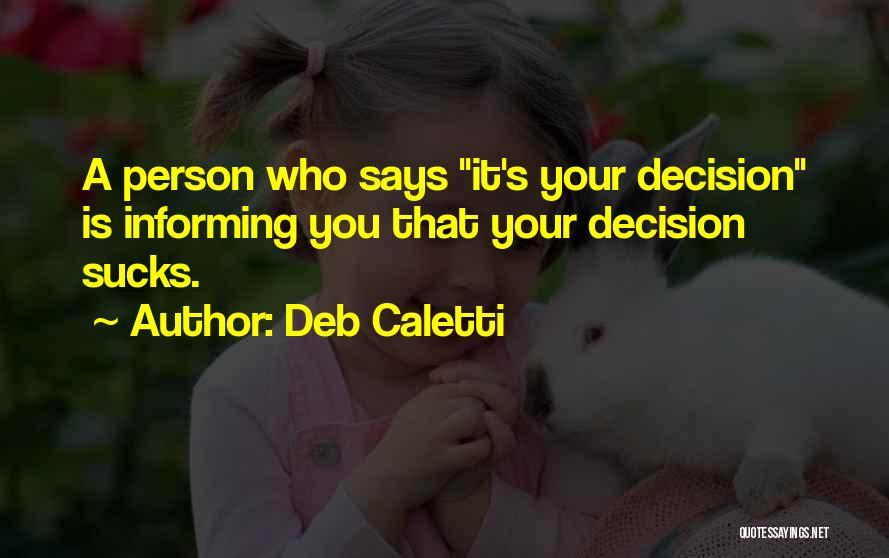 Deb Caletti Quotes 407685