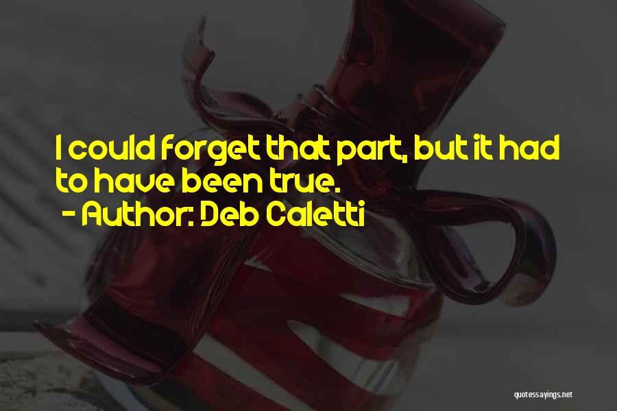 Deb Caletti Quotes 444829