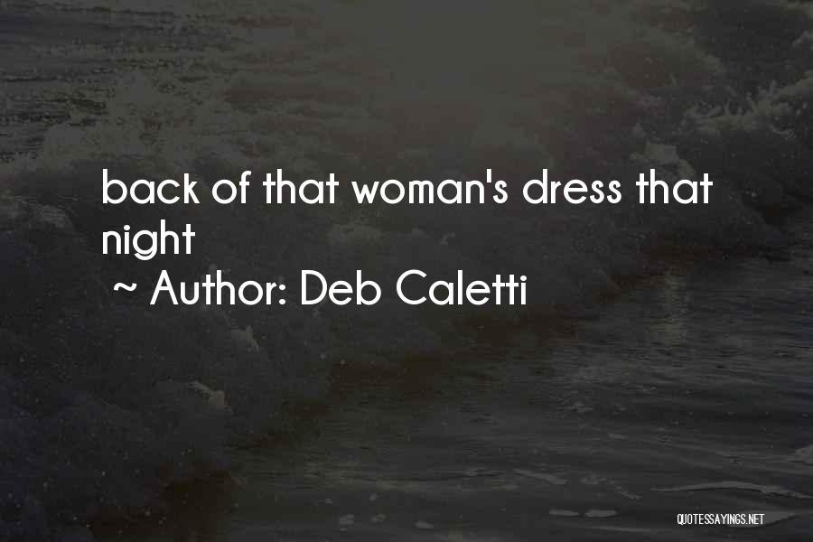 Deb Caletti Quotes 533248