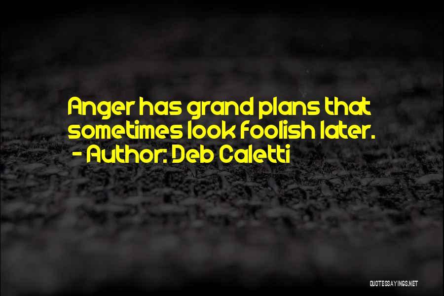 Deb Caletti Quotes 535945