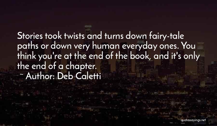 Deb Caletti Quotes 548664