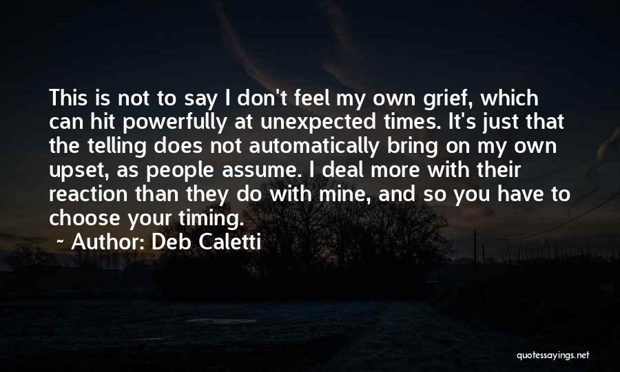 Deb Caletti Quotes 702506