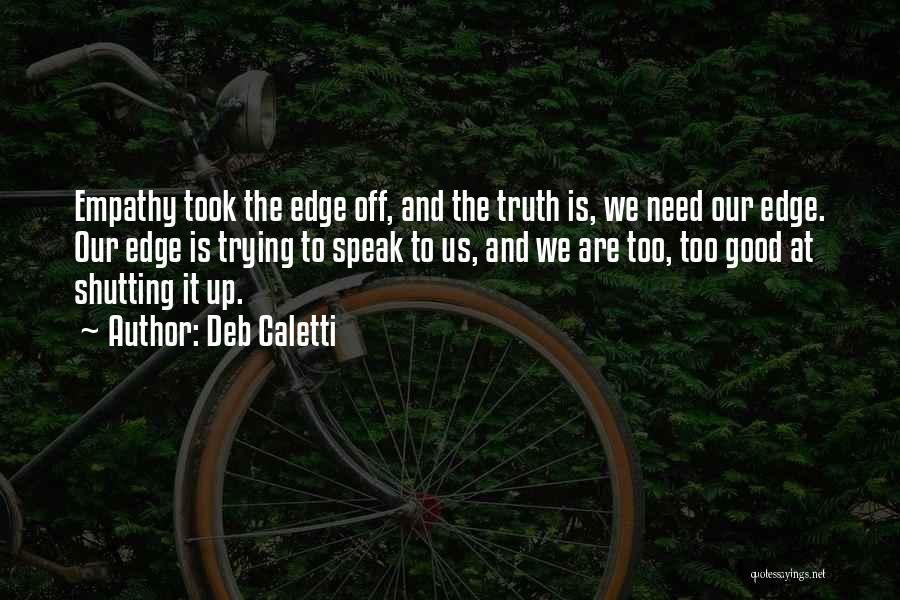 Deb Caletti Quotes 725432