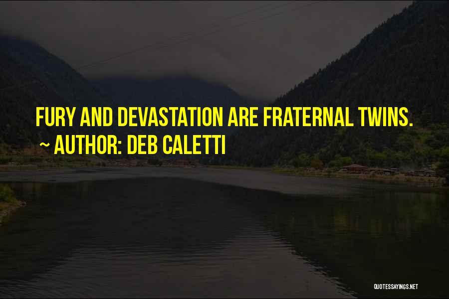 Deb Caletti Quotes 773437