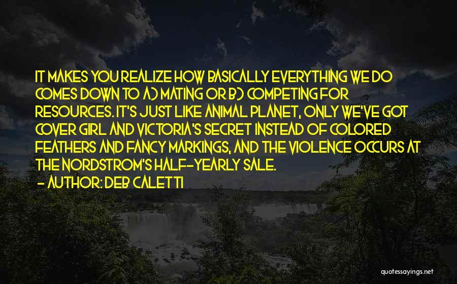 Deb Caletti Quotes 776019