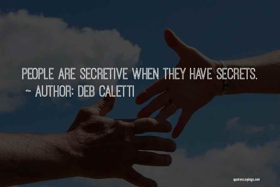 Deb Caletti Quotes 777058