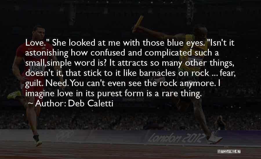 Deb Caletti Quotes 826758