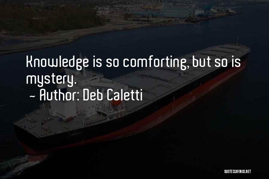 Deb Caletti Quotes 84002