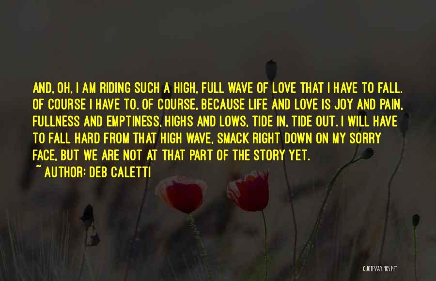 Deb Caletti Quotes 868415