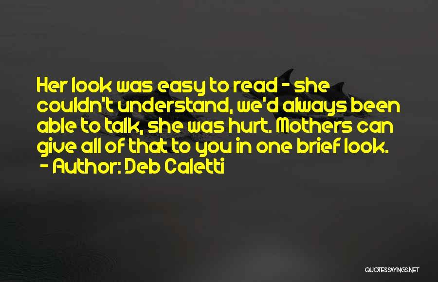 Deb Caletti Quotes 930285