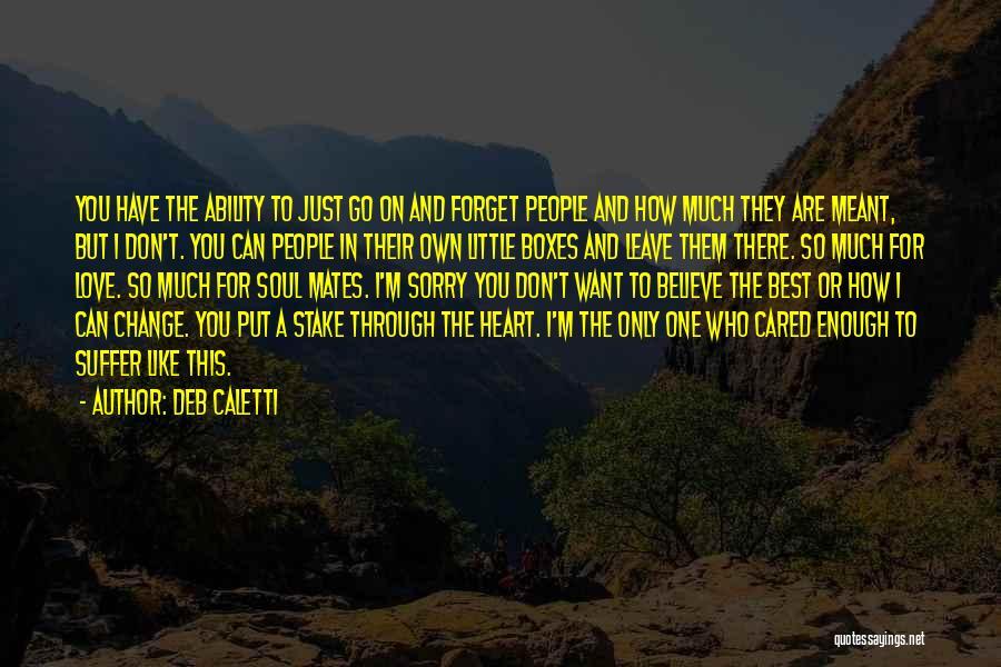 Deb Caletti Quotes 993323