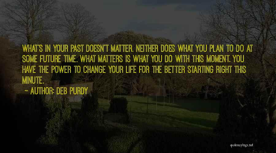 Deb Purdy Quotes 1056469