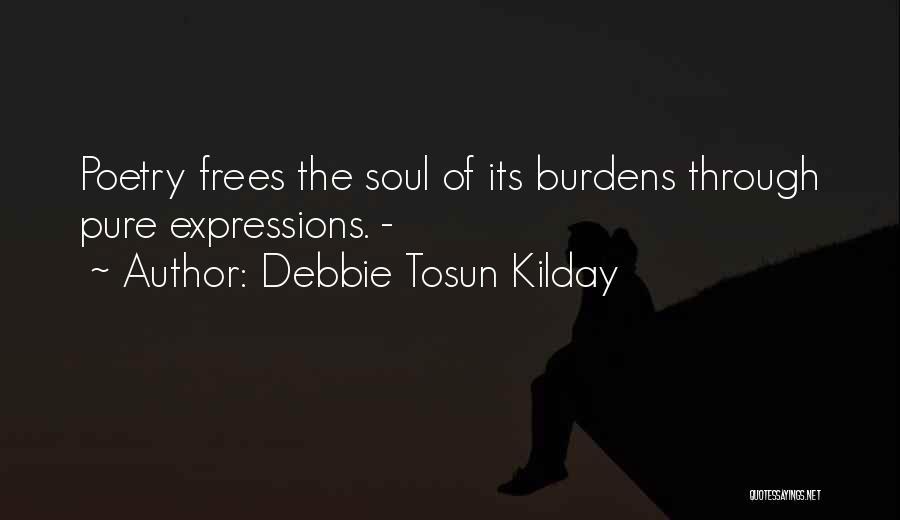 Debbie Tosun Kilday Quotes 1329087