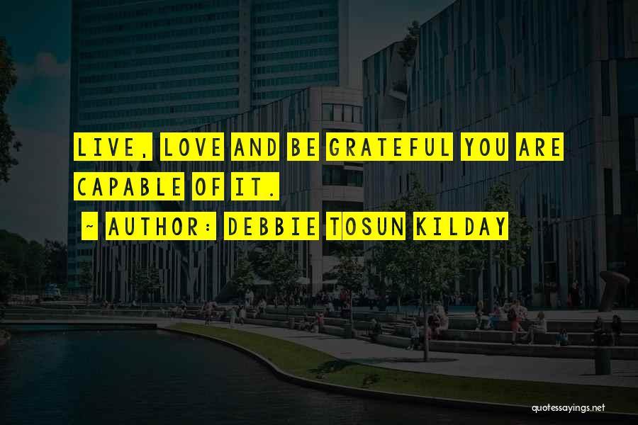 Debbie Tosun Kilday Quotes 1707666