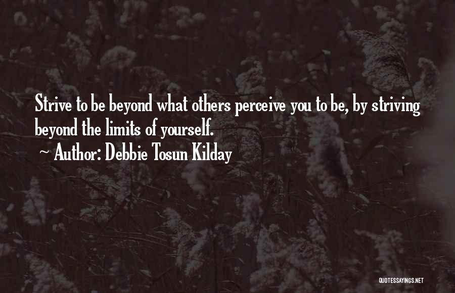 Debbie Tosun Kilday Quotes 2049393