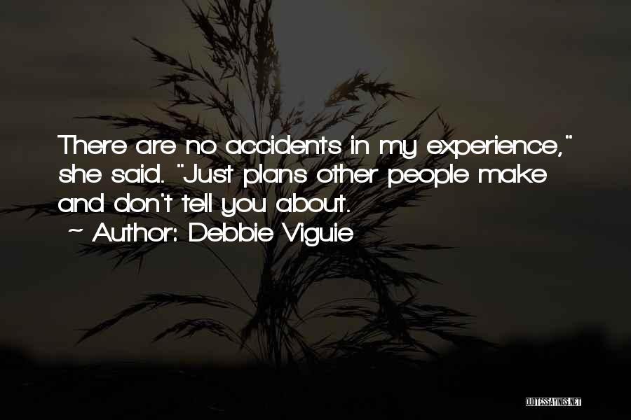 Debbie Viguie Quotes 1272157