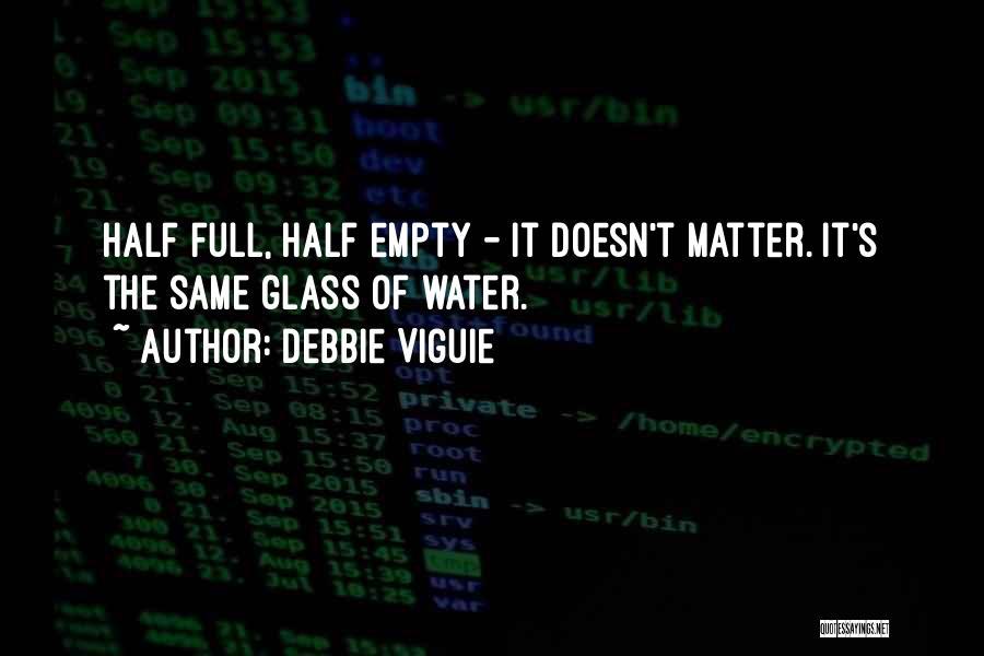 Debbie Viguie Quotes 1434409