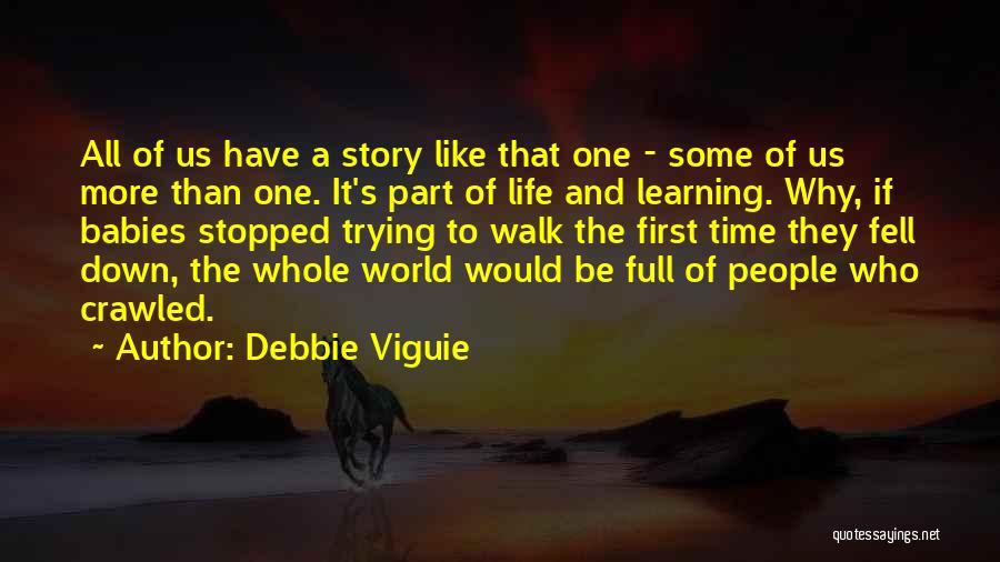 Debbie Viguie Quotes 1969256